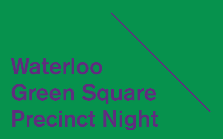 Waterloo-Green Square Precinct Night